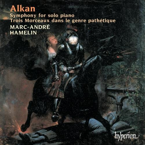 Marc-Andre Hamelin - Alkan: Symphony for Solo Piano By Marc-Andre Hamelin