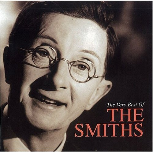 The Very Best of the Smiths By The Smiths