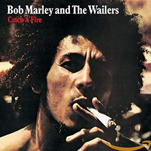 Catch a Fire By Bob Marley and The Wailers