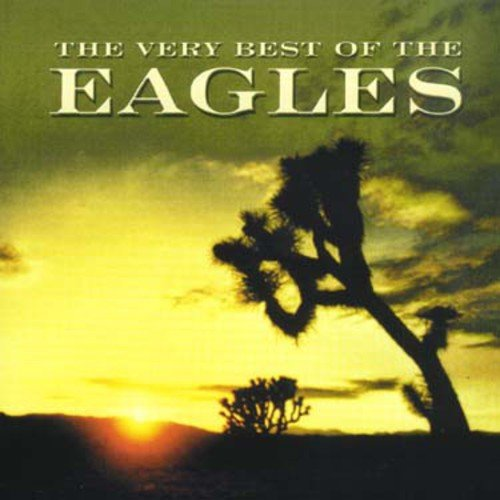 Eagles - The Very Best of the Eagles By Eagles