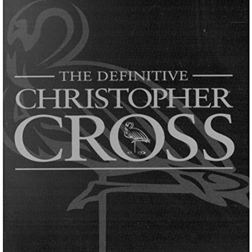 Christopher Cross - Definitive Christopher Cross