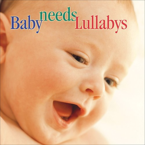 Carol Rosenberger - Baby Needs Lullabys