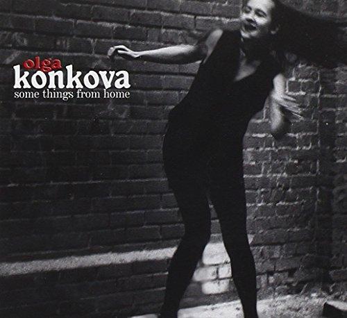 Olga Konkova - Some Things From Home