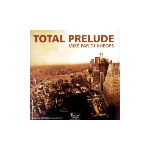 Total Prelude By DJ Kheops