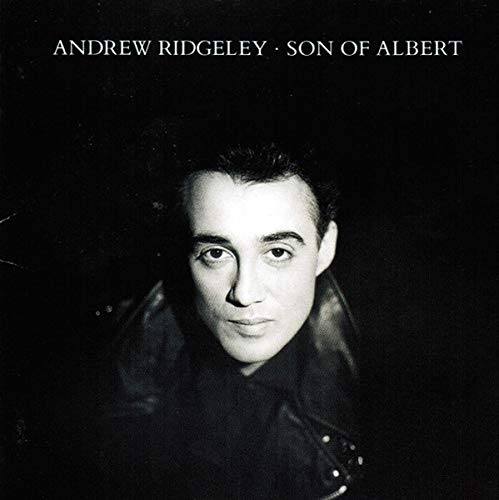 Andrew Ridgeley (Wham!) - Son of Albert (1990) By Andrew Ridgeley (Wham!)