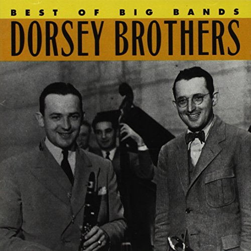 Dorsey Brothers - Best of Big Bands