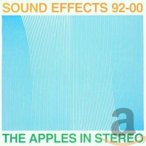 The Apples In Stereo - Sound Effects 92 00 By The Apples In Stereo
