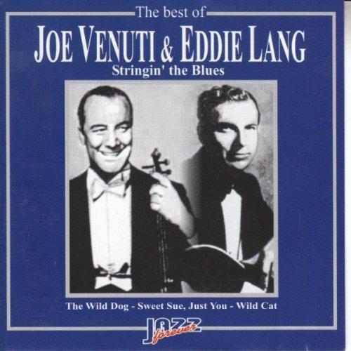 Joe Venuti and Eddie Lang - Stringin' the Blues