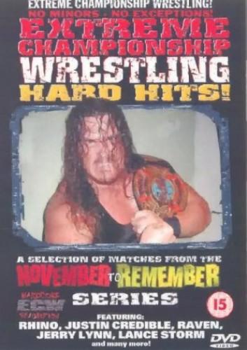 Extreme Championship Wrestling: November To Remember Hard Hits