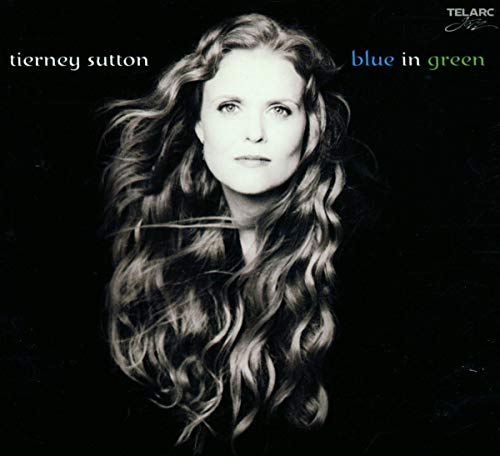 Tierney Sutton - Blue In Green By Tierney Sutton