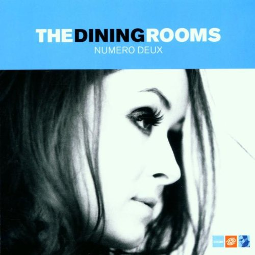 The Dining Rooms - Numero Deux By The Dining Rooms