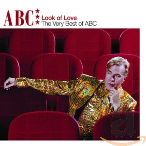 ABC - The Look of Love: The Very Best of ABC By ABC