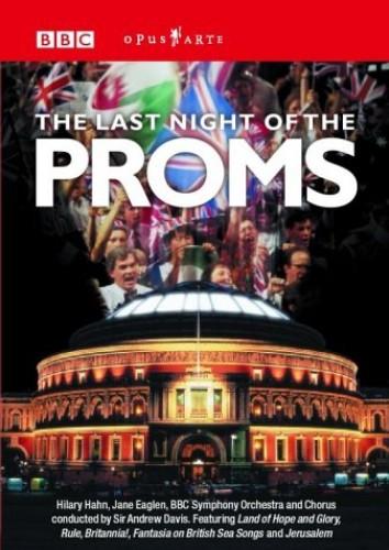 Various Artists - Last Night of the Proms (BBC Symp. Chorus, Bbcso, Davis)