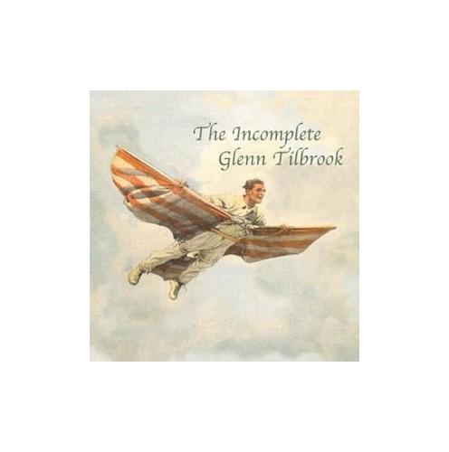 Glenn Tilbrook - The Incomplete Glenn Tilbrook