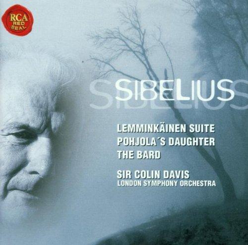Sibelius: Lemminkainen Suite, Pohjola's Daughter, The Bard