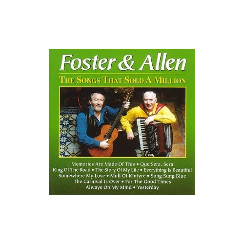 Foster & Allen - The Songs That Sold a Million By Foster & Allen