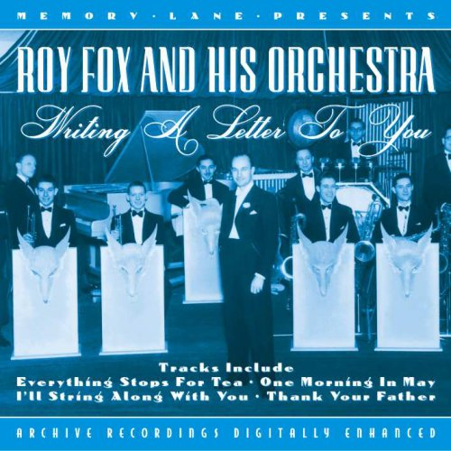 Fox, Roy - Writing A Letter To You