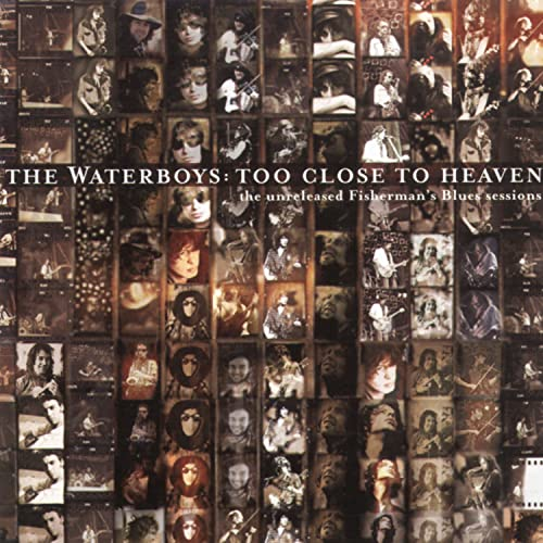 The Waterboys - Too Close To Heaven By The Waterboys