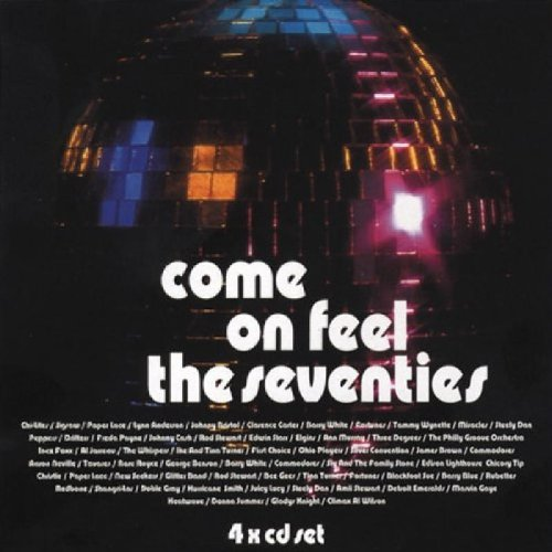 Various Artists - Come on Feel the 70's