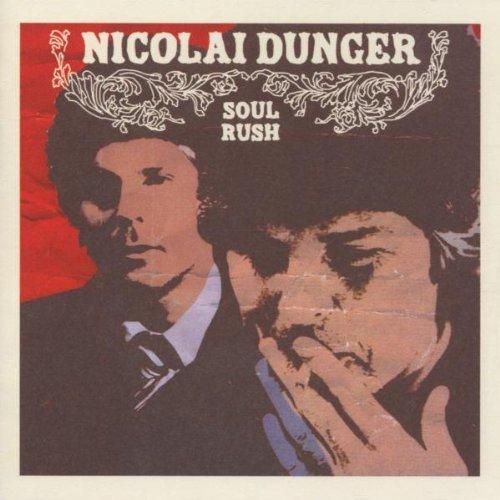 Nicolai Dunger - Soul Rush