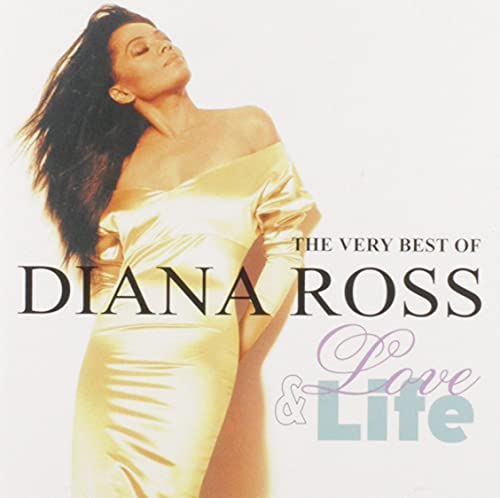 Love And Life: The Very Best Of Diana Ross By Diana Ross
