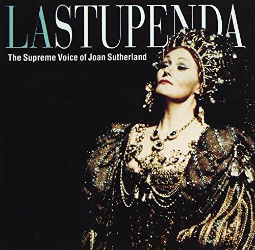 Joan Sutherland - La Stupenda - The Supreme Joan Sutherland