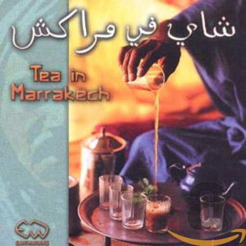 Tea in Marrakech [european Import] By Various Artists