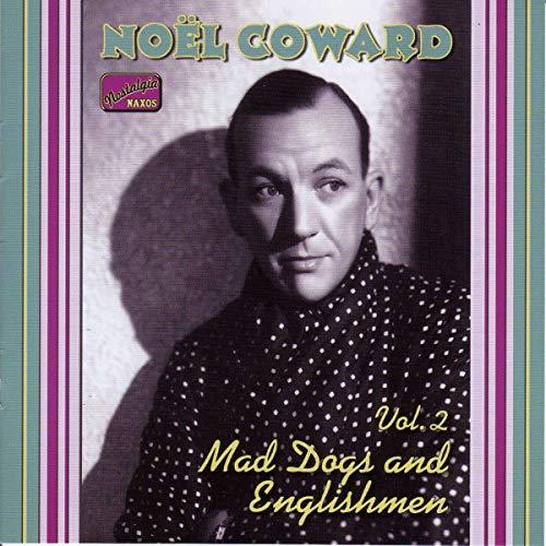 Coward, Noel - Mad Dogs & Englishmen: Complete Recordings, Vol. 2