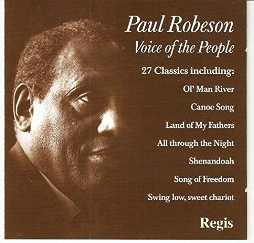 Various Composers - Paul Robeson:Voice of the People - 27 definitive tracks By Various Composers