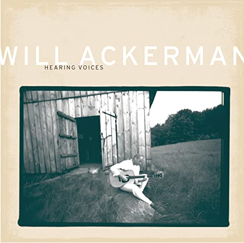 Ackerman, Will - Hearing Voices By Ackerman, Will