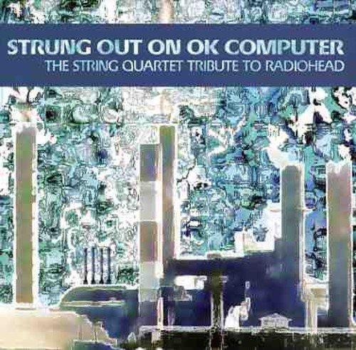 Various - Strung Out on Ok Computer: Str