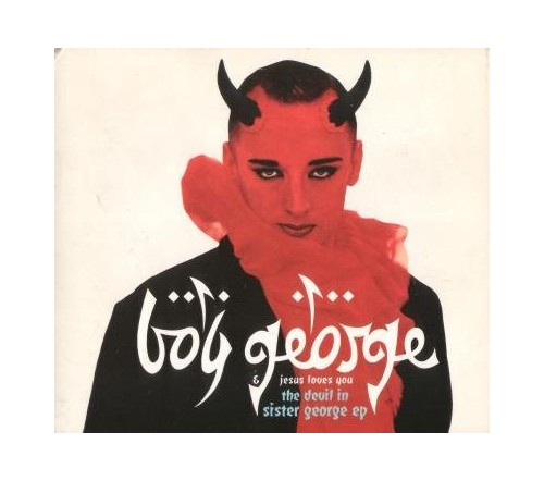 Boy George - The Devil In Sister George By Boy George
