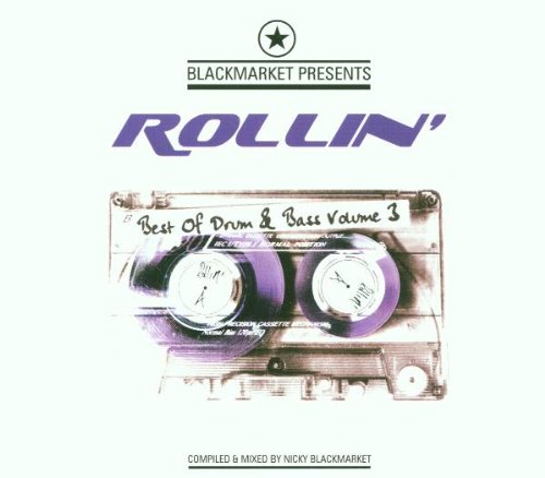 Various Artists - Blackmarket Presents: Rollin' Vol. 3