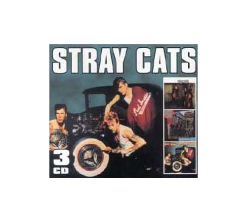 Stray Cats - Stray Cats/Gonna Ball/Rant N Rave With The Stray Cats