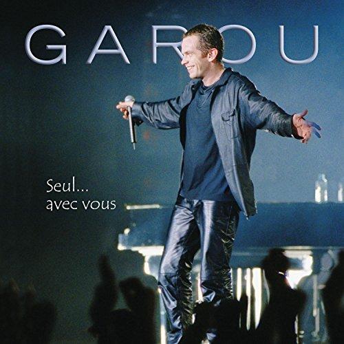 Garou - Seul... avec vous