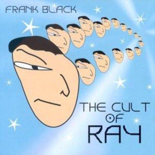 Frank Black - Cult Of Ray