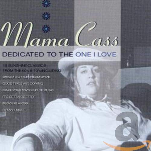 Mama Cass - Dedicated To The One I Love