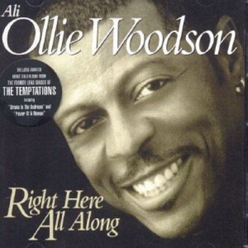Ali Ollie Woodson - Right Here All Along By Ali Ollie Woodson