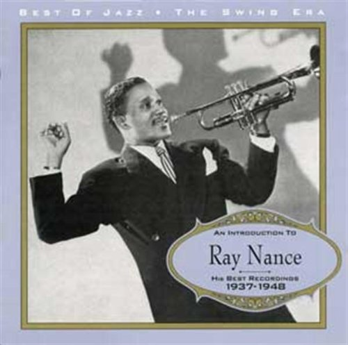 Ray Nance - Ray Nance: HIS BEST RECORDINGS 1937-1948