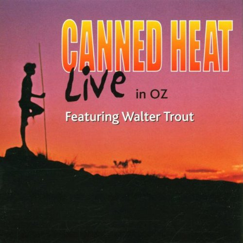 Canned Heat - Live in Oz By Canned Heat