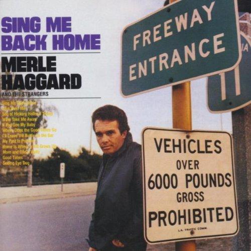 Merle Haggard - Sing Me Back Home By Merle Haggard