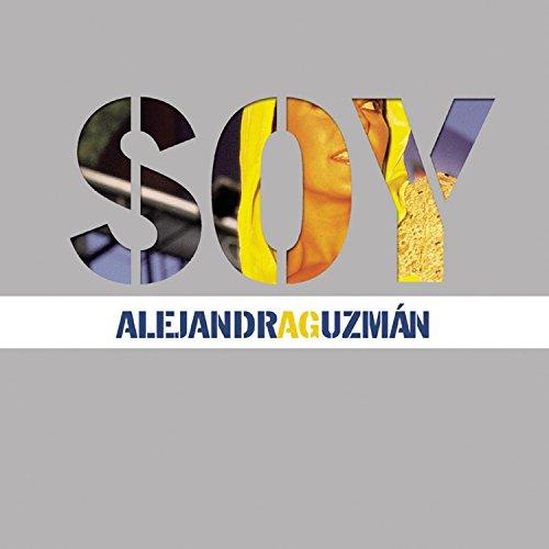 Alejandra Guzman - Soy By Alejandra Guzman