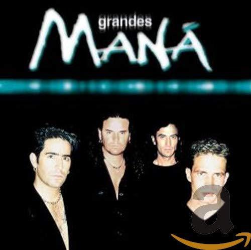 Mana - Grandes Man? By Mana