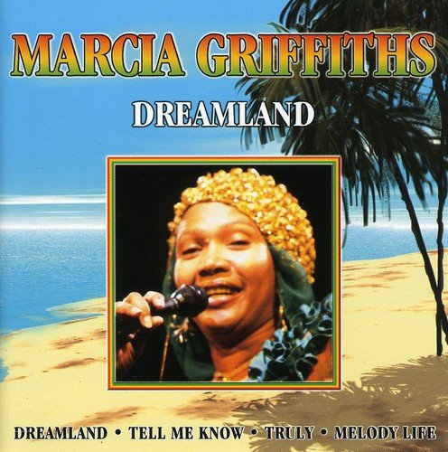 Dreamland By Marcia Griffiths