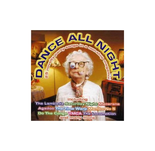 Various Artists - Dance All Night: 25 Novelty Party Songs in a Non-Stop Megamix (cover versions)
