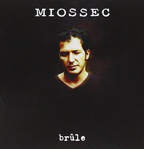 Miossec - Brule