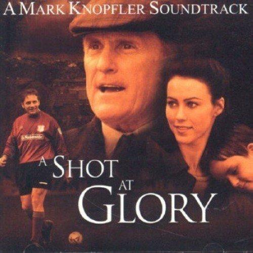 Mark Knopfler - A Shot At Glory