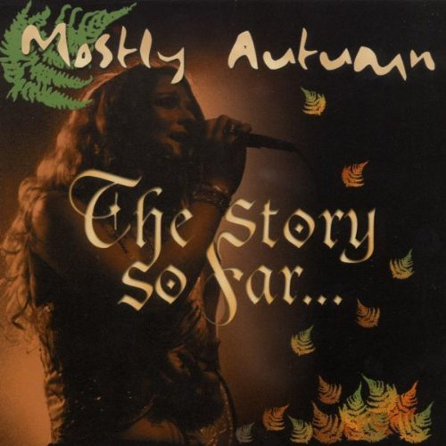 Mostly Autumn - The Story So Far