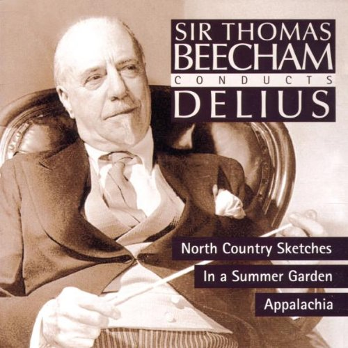 Royal Philharmonic Orchestra - Delius: North Country Sketches / In a Summer Garden / Appalachia