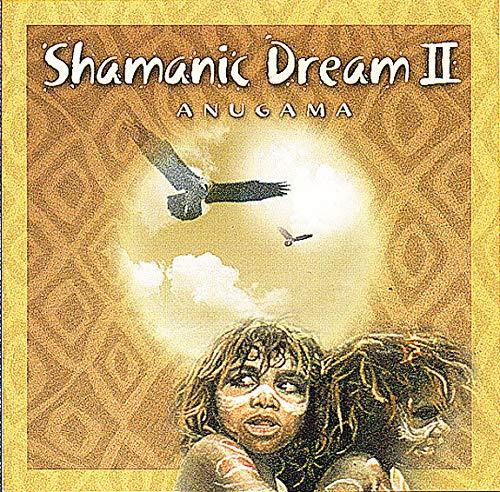 Anugama - Shamanic Dream Vol.2 By Anugama